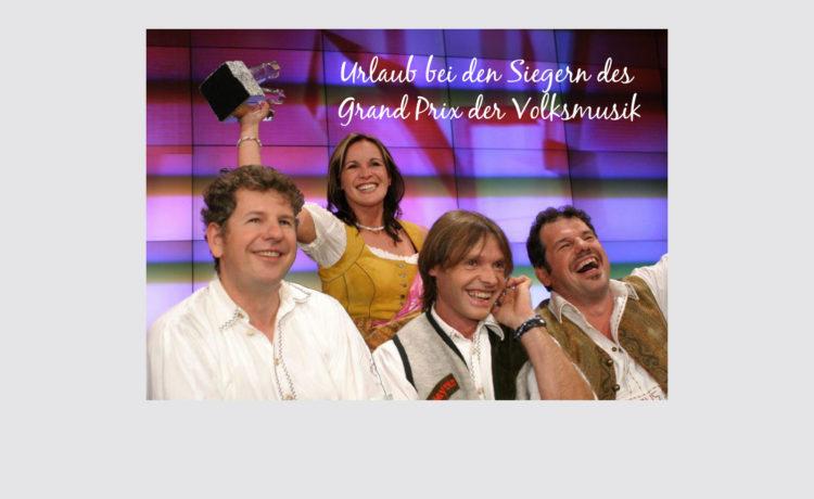 Urlaub bei den Siegern des Grand Prix der Volksmusik